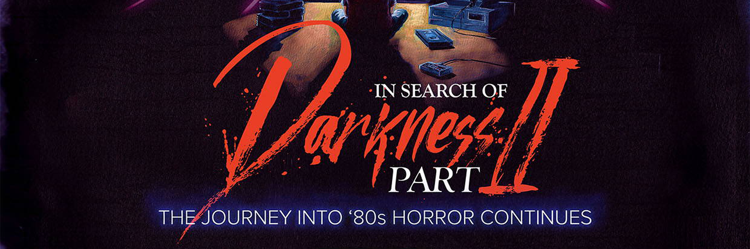 In Search of Darkness: Part II (2020) — arvostelu